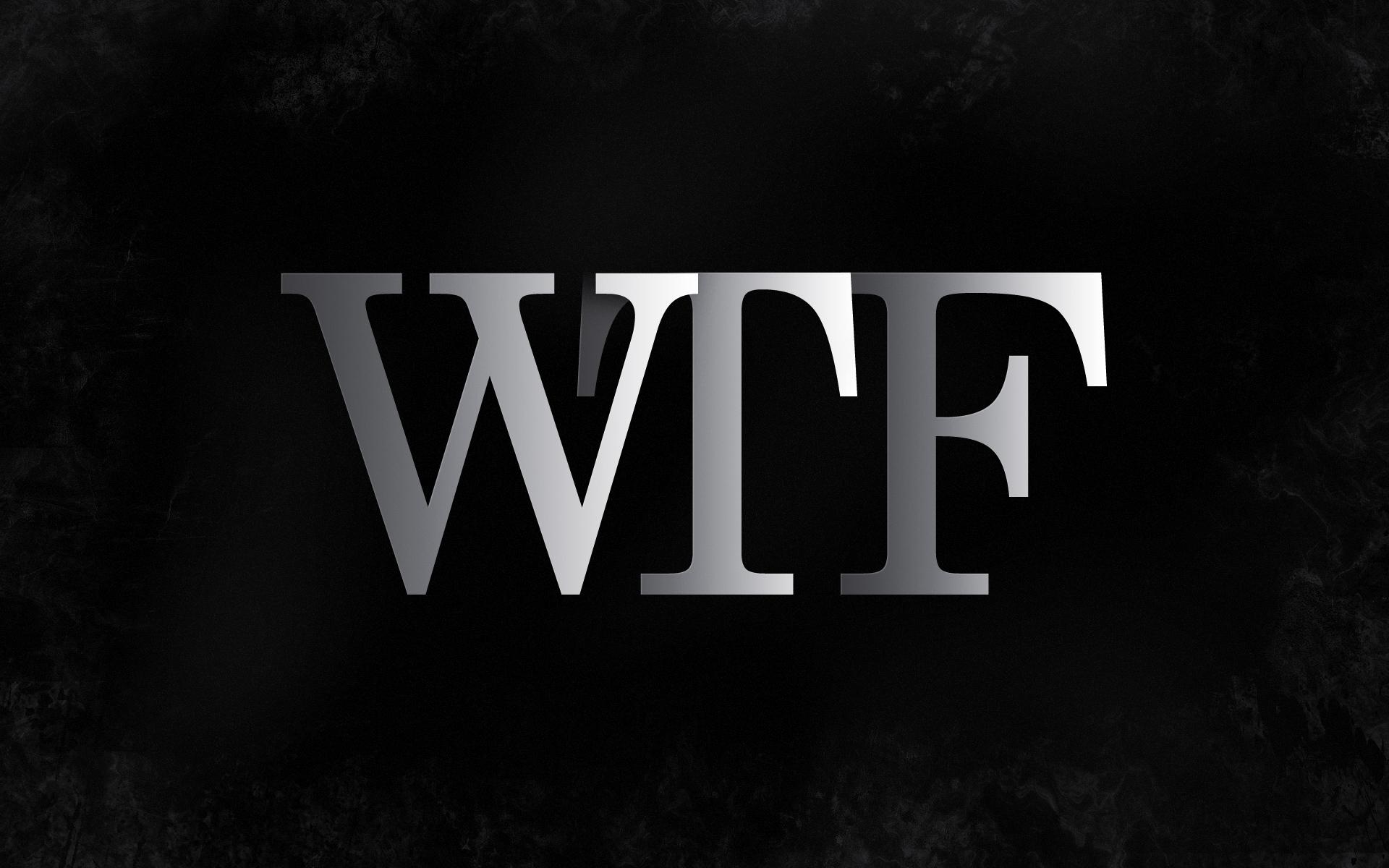Wtf 1920x1200 wtf 20graphic 201920x1200